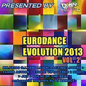 Eurodance Evolution 2013, Vol. 2 by Various Artists