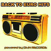 Back to Euro Hits by Various Artists