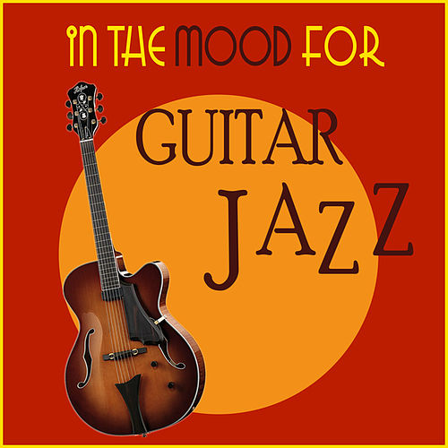 In the Mood for Jazz Guitar de Various Artists