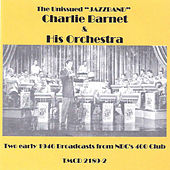 Two Early 1946 Broadcasts from Nbc's 400 Club von Charlie Barnet & His Orchestra