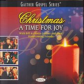 Christmas...A Time For Joy by Bill & Gloria Gaither