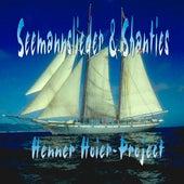 Seemannslieder & Shanties by Henner Hoier Project