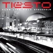 Club Life, Vol. 3 - Stockholm von Various Artists