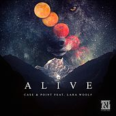 Alive Feat. Lara Woolf von Case In Point
