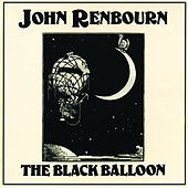 The Black Balloon von John Renbourn