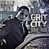 Grit City the Soundtrack (Nyke Nitti Presents) by Various Artists