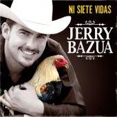 Ni Siete Vidas by Jerry Bazua