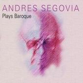 Andrés Segovia Plays Baroque de Andres Segovia