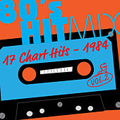 Hit Mix '84 Vol. 2  -  17 Chart Hits by Various Artists