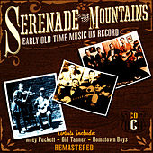Serenade The Mountains: Early Old Time Music On Record, Cd C by Ted Hawkins