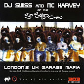 London's UK Garage Mafia by So Solid Crew