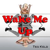 Wake Me Up : Tribute to Avicii by Various Artists