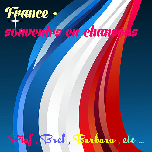 France : Souvenirs en chansons by Various Artists
