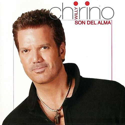 Son Del Alma by Willy Chirino