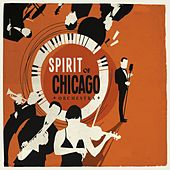 Spirit Of Chicago Orchestra by Various Artists