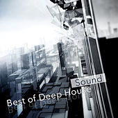 Best of Deep House Sound by Various Artists