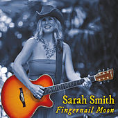 Fingernail Moon von Sarah Smith