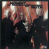 Moment Of Truth by Moment Of Truth