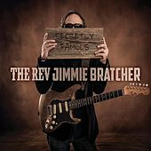 Secretly Famous de The Rev Jimmie Bratcher