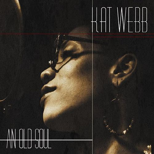 An Old Soul by Kat Webb