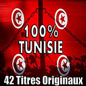 100% Tunisie, 42 titres originaux  by Various Artists