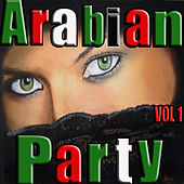 Arabian Party, Vol. 1 by Various Artists
