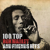 100 Top Bob Marley and Friends Hits de Various Artists
