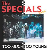 Too Much Too Young (Live) von The Specials