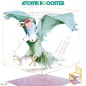 Atomic Rooster by Atomic Rooster