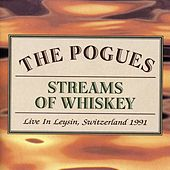Streams of Whiskey - Live In Leysin, Switzerland 1991 von The Pogues