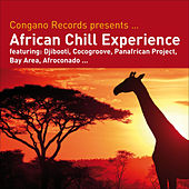 Congano Records Presents...African Chill Experience by Various Artists