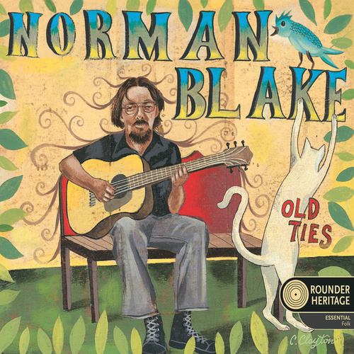 Old Ties: The Rounder Heritage Series by Norman Blake