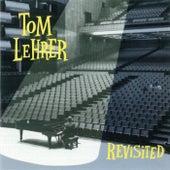 Revisited by Tom Lehrer