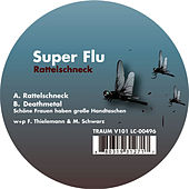 Rattelschneck by Super Flu