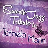 Smooth Jazz Tribute to Tamela Mann de Smooth Jazz Allstars