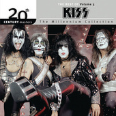 The Best Of Kiss Vol. 3 20th Century Masters The Millennium Coll by KISS
