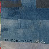 Hello Love de Be Good Tanyas