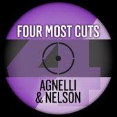 Four Most Cuts Presents - Agnelli & Nelson von Agnelli & Nelson