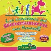 Las Canciones del Dinosaurio mas Famoso by Chiqui Chiquititos