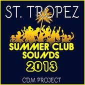 St. Tropez Summer Club Sounds 2013 by CDM Project