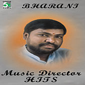 Bharani - Music Director Hits by Various Artists