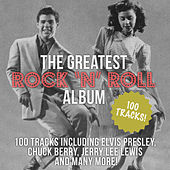 The Greatest Rock 'N' Roll Album by Various Artists