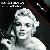 Pure Collection (Remastered) von Marilyn Monroe