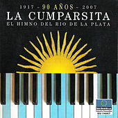 La Cumparsita: El Himno del Río de la Plata by Various Artists
