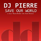 Save Our World de DJ Pierre