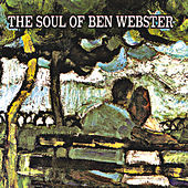 The Soul of Ben Webster (Remastered) von Ben Webster