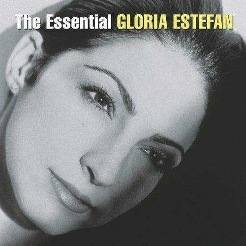 The Essential Gloria Estefan by Gloria Estefan