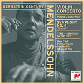 Mendelssohn: Concerto for Violin and Orchestra in E minor, Op. 64; Symphony No. 4 in A Major, Op. 90