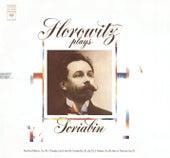 Scriabin: Sonatas, Études, Poèmes, Feuillet d'album; Vers la flamme by Vladimir Horowitz