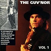 Ashley Hutchings: The Guv'nor Retrospective, Volume One von Various Artists